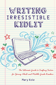 Cover of Writing Irresistible KidLit